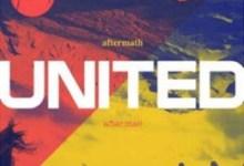 Photo of Aftermath – Un nou album Hillsong United