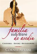 Photo of Carte – Familia sub stare de asediu