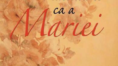 Photo of Carte: O atitudine ca a Mariei
