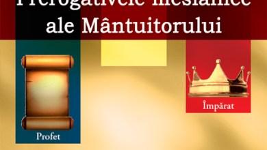 """Photo of Apariţie editorială: """"Prerogativele mesianice ale Mântuitorului"""" – Gheorghe Dragoman"""