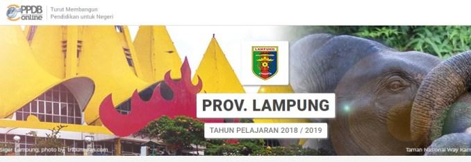 Jadwal Cara Pendaftaran PPDB SD SMP SMA Negeri Provinsi Lampung Tahun 2018 2019, PPDB Provinsi Lampung