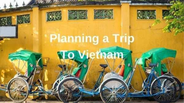 Planning a trip to Vietnam