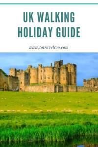 UK Walking Holiday Guide