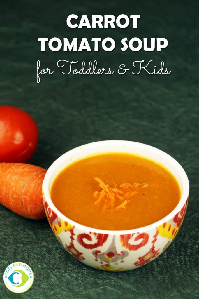 CARROT TOMATO SOUP for Babies, Toddlers, Kids & Family