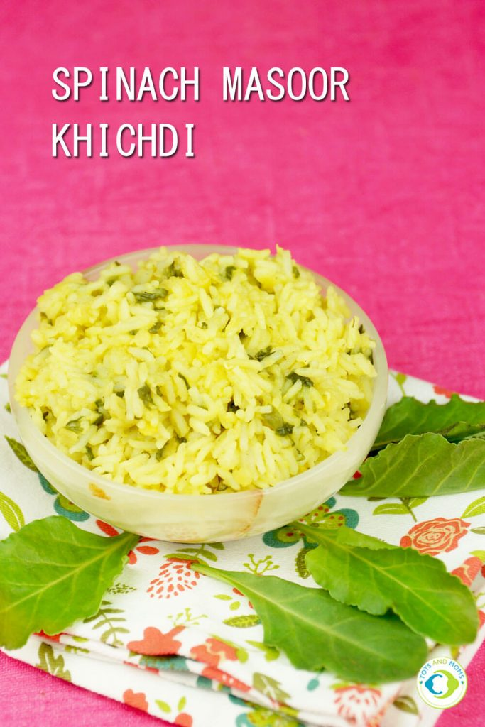 SPINACH & MASOOR KHICHDI for Babies, Toddlers, Kids & Family