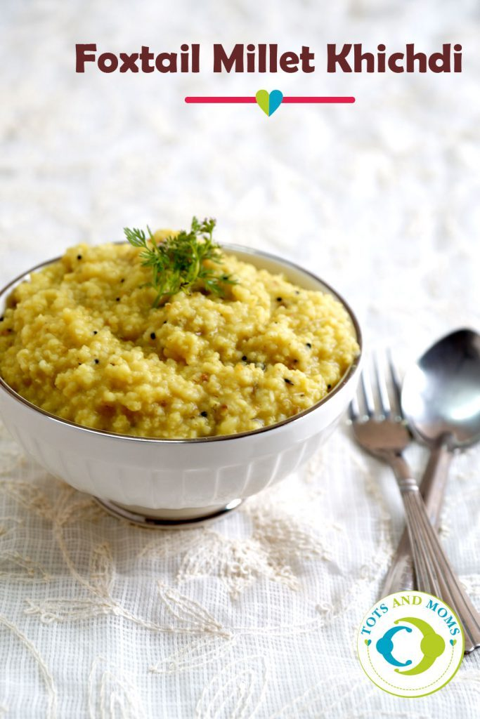FOXTAIL MILLET KHICHDI for Babies, Toddlers, Kids & Family Foxtail Millet Khichdi Recipe