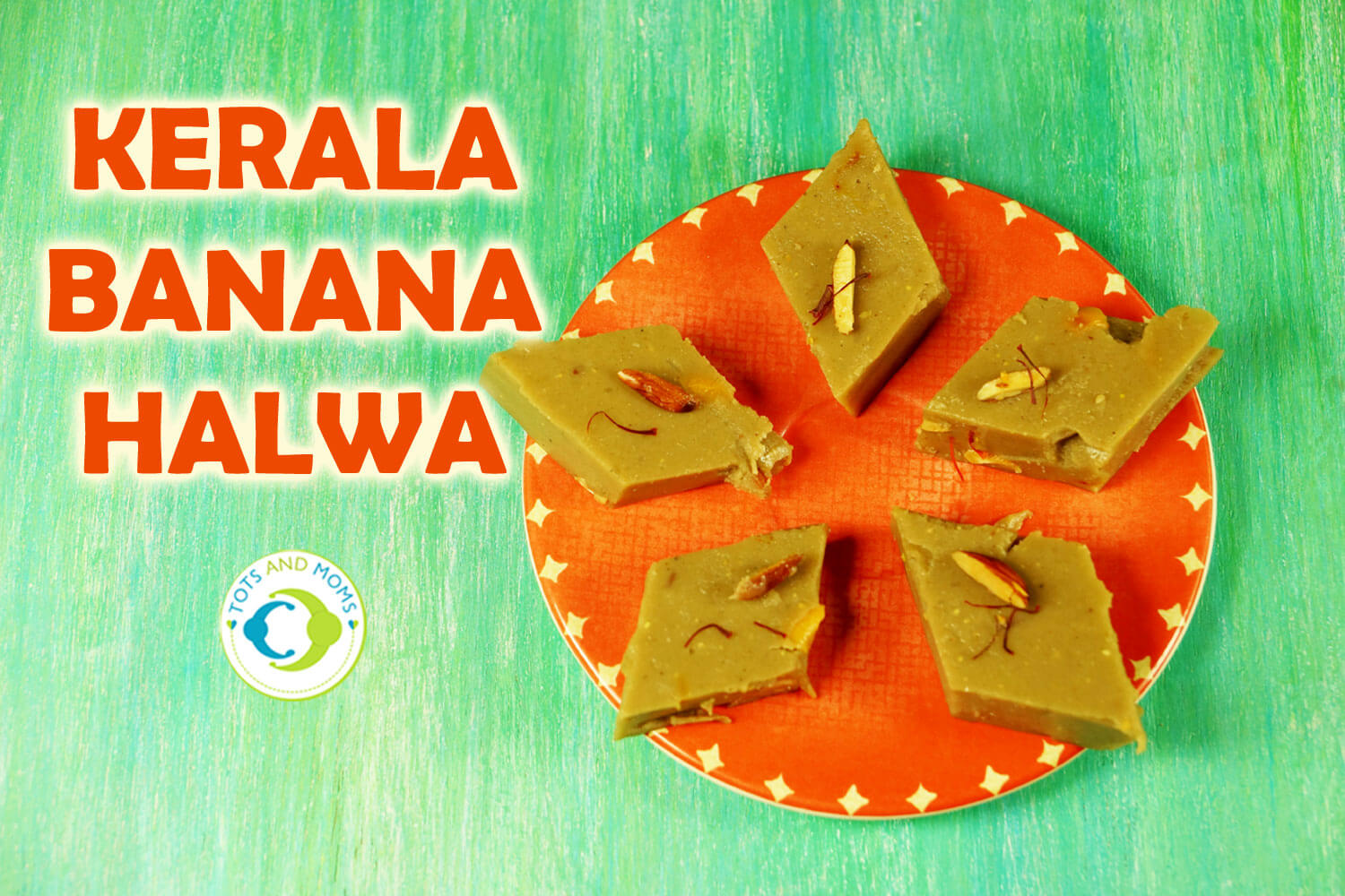 KERALA BANANA HALWA for Toddlers, Kids & Family healthy & tasty
