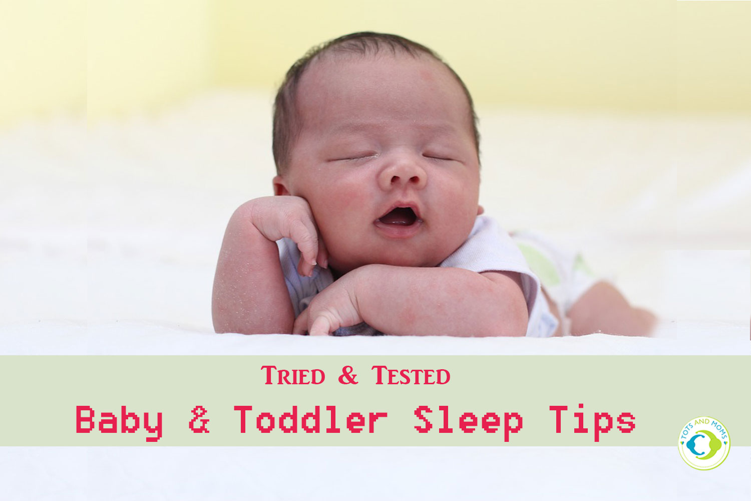 Indian Baby and Toddler Sleep Tips - Tried & Tested