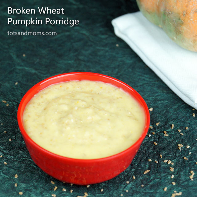 Broken Wheat Pumpkin Porridge for Babies Dalia Recipe in Hindi Kannada