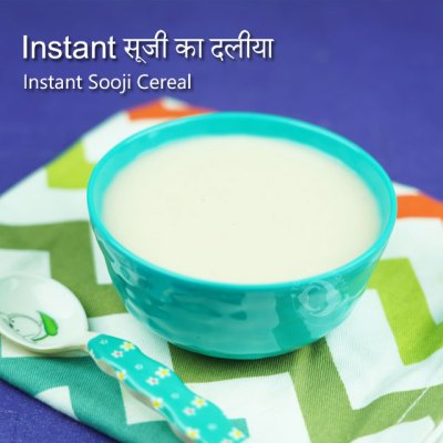 Instant Sooji Cereal and Sooji Porridge for Babies & Toddlers rava recipe kannada hindi