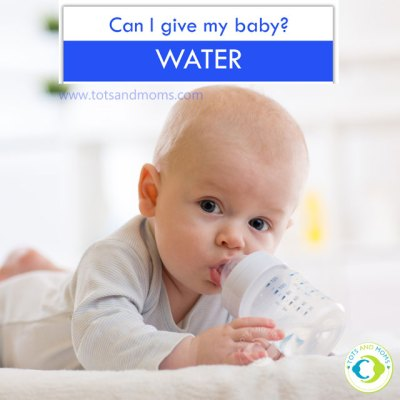 Water for Babies When to give How much to give How to give water for babies can I give my baby water