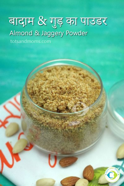 Almond Jaggery Powder Almond Badam Jaggery 8 months old baby food toppings for baby food healthy toppings for food easy homemade toppings