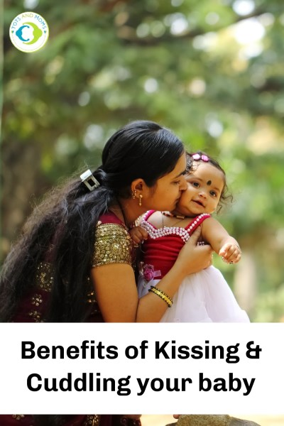 Benefits of Kissing your baby Benefits of cuddling your baby emotional wellbeing of the child emotional wellbeing of the baby emotional well being of the parents mentally strong babies physically strong babies benefits of kissing and cuddling what it means kissing and cuddling your baby
