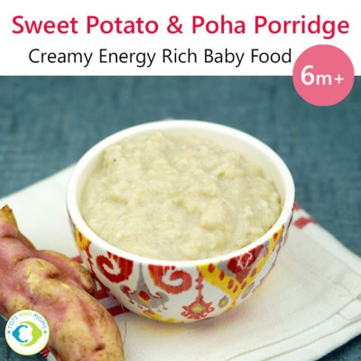 Sweet Potato Poha Porridge 6 months baby foo porridge recipes poha recipes sweet potato recipes for babies and toddlers dessert recipes for kids porridge for babies poha for babies and toddlers sweet potato for toddlers and babies naturally sweetened dessert recipes weight gaining recipes for babies toddlers and kids