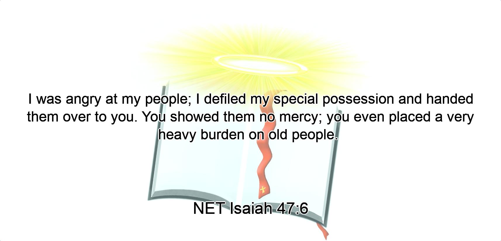 Image result for Isaiah 47:6