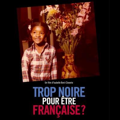 trop-noire-pour-etre-francaise-01