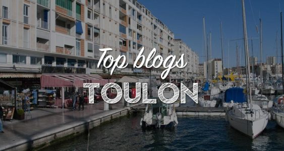 TOP BLOGS TOULON - PARTIR DE PARIS