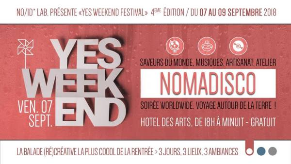 FESTIVAL YES WEEK END VOLET 1 NOMADISCO