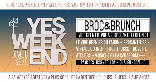 FESTIVAL YES WEEK END BROC & BRUNCH TOULON