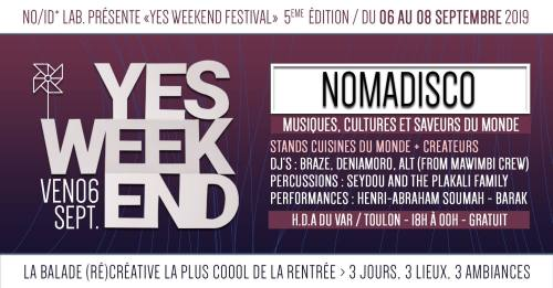 FESTIVAL YES WEEK END NOMADISCO TOULON