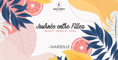 Journées 100% détente entre filles by Beauty Concept à Marseille