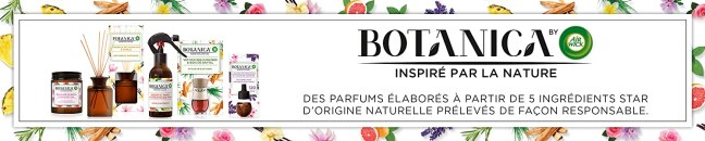 GAMME BOTANICA BY AIR  WICK