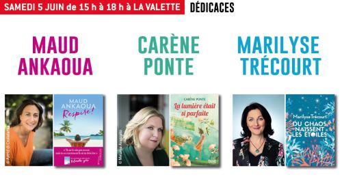 Rencontres et dédicaces avec Carène PONTE, Marilyse TRECOURT et Maud ANKAOUA Librairie Charlemagne à La Valette du Var