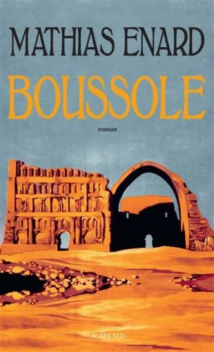 Mathias Enard Boussole Prix Goncourt 2015