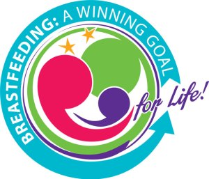 Breastfeeding: A Winning Goal for Life! is the theme for this year's Breastfeeding Month, as set by the World Breastfeeding Awareness Week.
