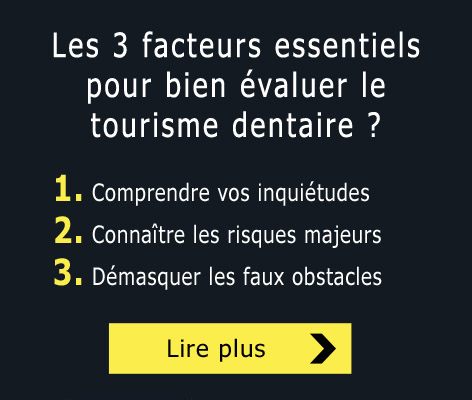 Évaluation du tourisme dentaire
