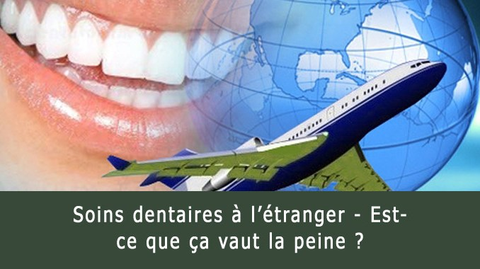 Soins dentaires à l'étranger