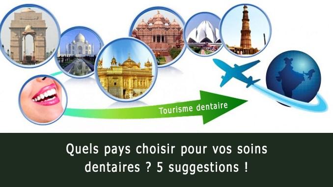 Quel pays pour les soins dentaires