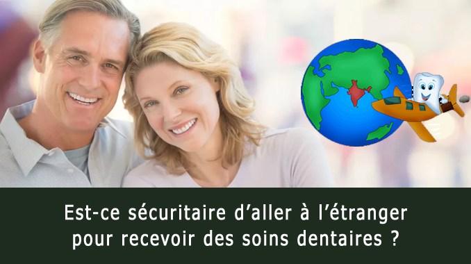 Soins dentaire à l'étranger et sécurité