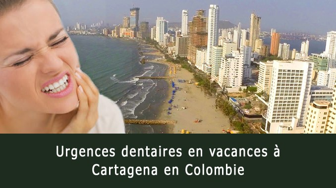 Urgences dentaires en vacances à Cartagena