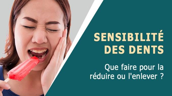 Sensibilité des dents que faire