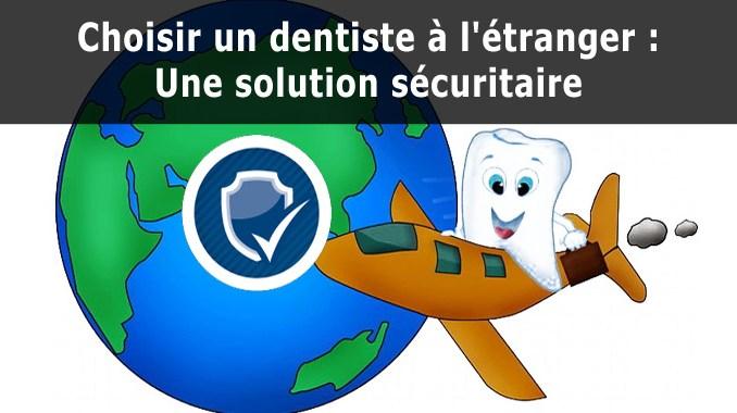 Dentiste à l'étranger