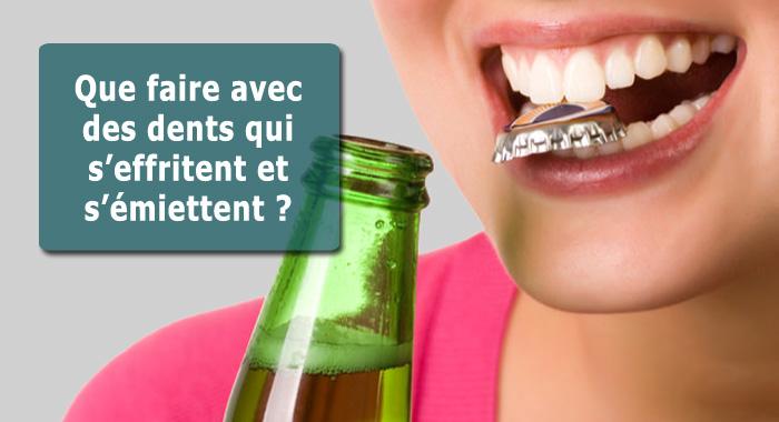 dents-effritent