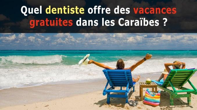 Vacances gratuites dans les Caraïbes
