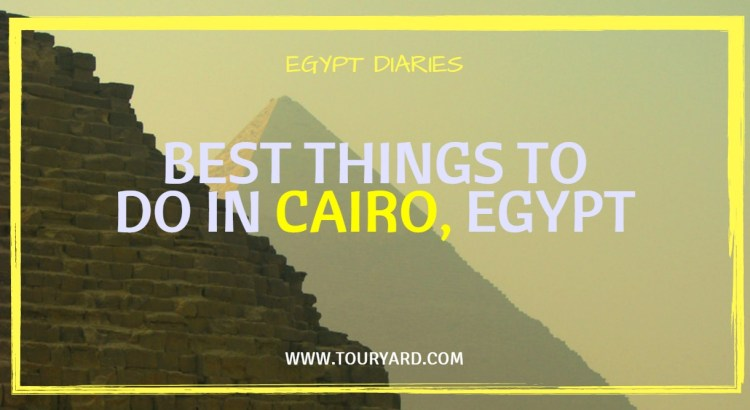 Things to see in Cairo Egypt