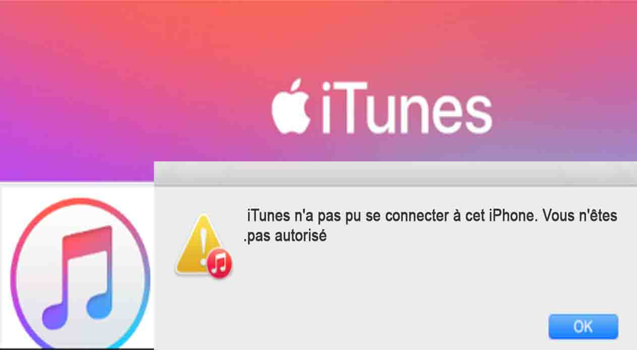 iTunes n'a pas pu se connecter à cet iPhone