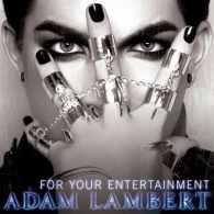 Listen: Adam Lambert's Debut Single 'For Your Entertainment'