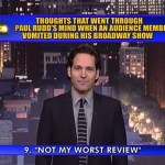 Top Ten Thoughts in Paul Rudd's Mind as an Audience Member Vomited During His Broadway Show: VIDEO