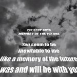 Pet Shop Boys Release 'Memory of the Future' Lyric Video, Remixed by Stuart Price: VIDEO