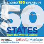 'United for Marriage' SCOTUS Rallies and Marches Now in 50 States: Find One Near You