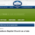 White House Responds To Petitions, Says It Cannot Take Action Against The Westboro Baptist Church