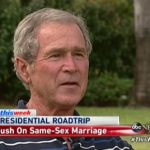George W. Bush Explains Why He Won't Speak Out Against Gay Marriage: VIDEO