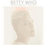 Betty Who's New Single 'Heartbreak Dream': LISTEN