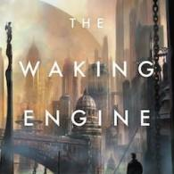David Edison's 'The Waking Engine': Book Review