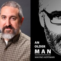 Wayne Hoffman Reads from His New Novel 'An Older Man' – LISTEN