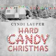 Let Cyndi Lauper's 'Hard Candy Christmas' Give You Hope During the Holidays: LISTEN